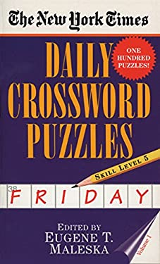 The New York Times Daily Crossword Puzzles (Friday), Volume I 9780804115834