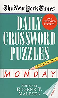 The New York Times Daily Crossword Puzzles (Monday), Volume I 9780804115797