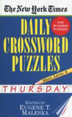 The New York Times Daily Crossword Puzzles (Thursday), Volume I 9780804115827