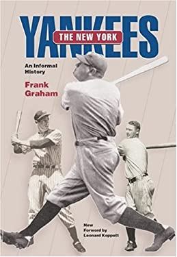 The New York Yankees: An Informal History 9780809324149