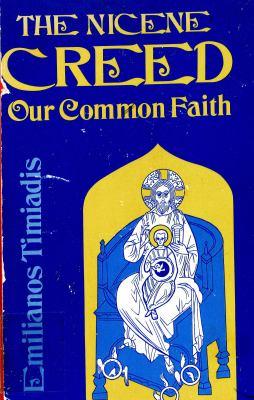 The Nicene Creed: Our Common Faith 9780800616533