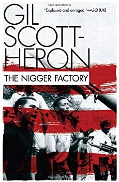 The Nigger Factory 9780802120533