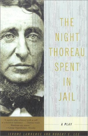 The Night Thoreau Spent in Jail: A Play 9780809012237