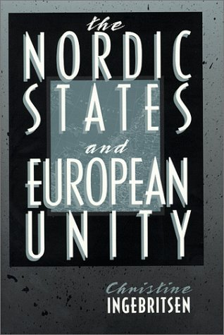 The Nordic States and European Unity 9780801434846