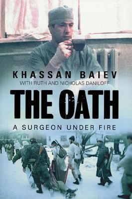 The Oath: A Surgeon Under Fire 9780802714046