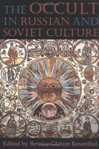 The Occult in Russian and Soviet Culture 9780801483318