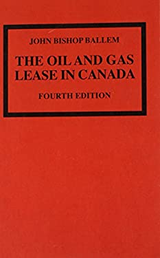 The Oil and Gas Lease in Canada 9780802093509