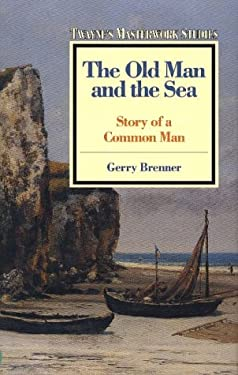 The Old Man and the Sea: Story of a Common Man 9780805780406