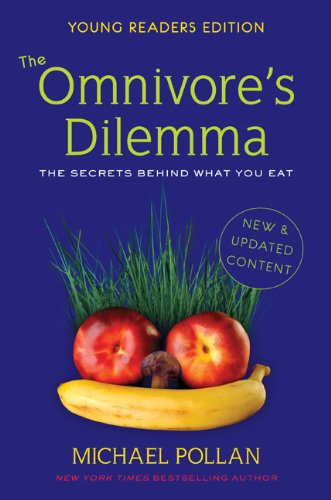 The Omnivore's Dilemma, Young Readers Edition: The Secrets Behind What You Eat 9780803735002