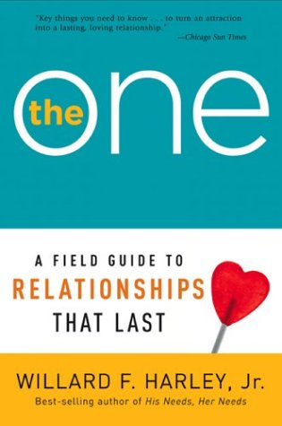 The One: A Field Guide to Relationships That Last 9780800759667