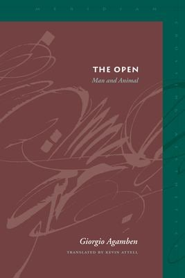 The Open: Man and Animal 9780804747387