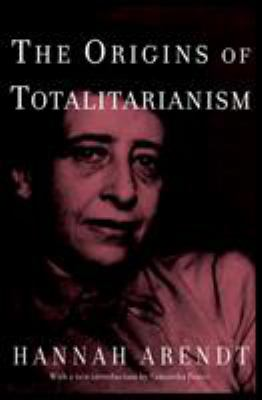 The Origins of Totalitarianism: Introduction by Samantha Power 9780805242256
