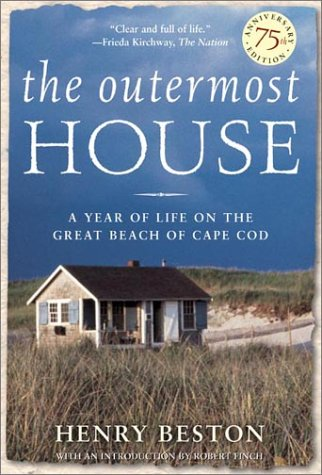 The Outermost House: A Year of Life on the Great Beach of Cape Cod 9780805073683