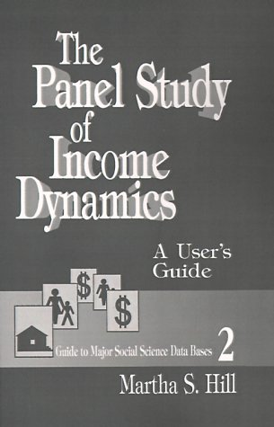 The Panel Study of Income Dynamics: A User's Guide 9780803942301
