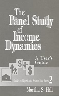The Panel Study of Income Dynamics: A User's Guide 9780803946095