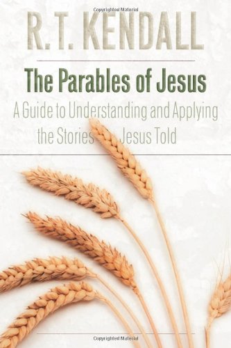 The Parables of Jesus: A Guide to Understanding and Applying the Stories Jesus Told 9780800794583