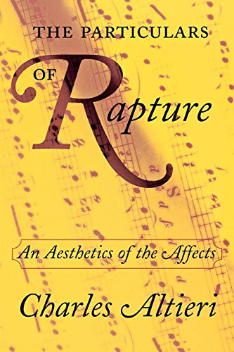 The Particulars of Rapture: An Aesthetics of the Affects 9780801488436