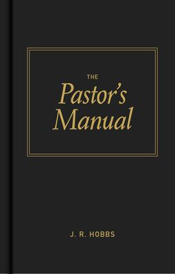 The Pastor's Manual 9780805423013