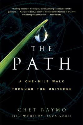 The Path: A One-Mile Walk Through the Universe 9780802717191