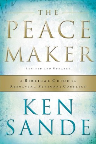 The Peacemaker: A Biblical Guide to Resolving Personal Conflict 9780801057410