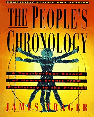 The People's Chronology: A Year-By-Year Record of Human Events from Prehistory to the Present 9780805031348