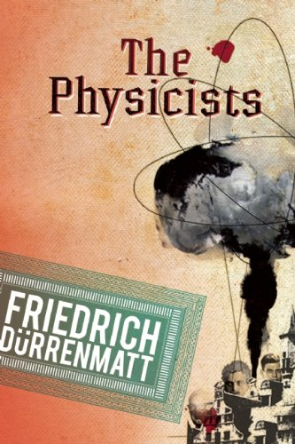The Physicists: A Comedy in Two Acts 9780802144270