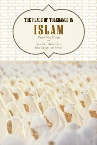 The Place of Tolerance in Islam 9780807002292