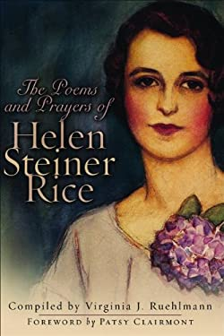 The Poems and Prayers of Helen Steiner Rice 9780800718534