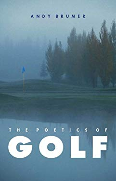 The Poetics of Golf 9780803213654