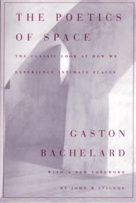 The Poetics of Space 9780807064733