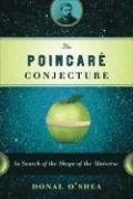 The Poincare Conjecture: In Search of the Shape of the Universe 9780802715326
