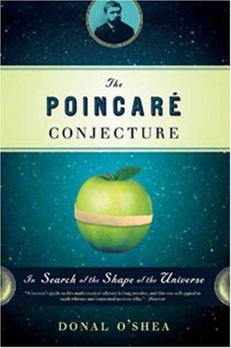 The Poincare Conjecture: In Search of the Shape of the Universe 9780802716545