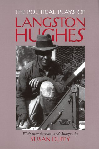 The Political Plays of Langston Hughes 9780809322961