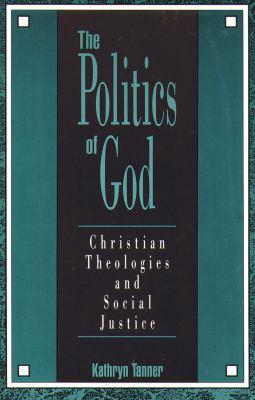 The Politics of God 9780800626136