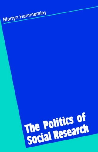 The Politics of Social Research 9780803977198