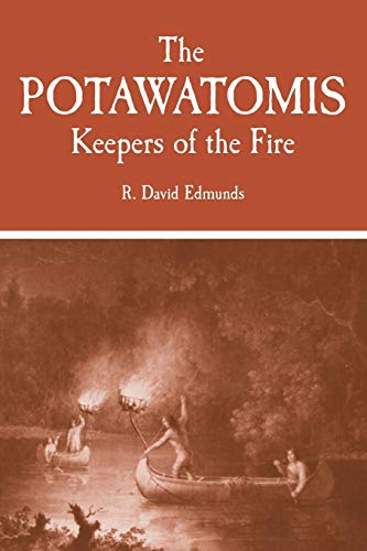 The Potawatomis: Keepers of the Fire 9780806120690