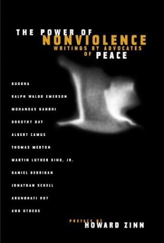 The Power of Nonviolence: Writings by Advocates of Peace 9780807014073