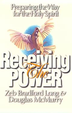 The Power of Third Wave: Rediscover the Power of the Holy Spirit 9780800792466