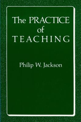 The Practice of Teaching 9780807728109