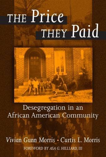 The Price They Paid: Desegregation in an African American Community 9780807742358