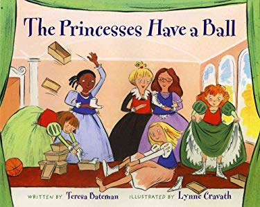 The Princesses Have a Ball 9780807566282