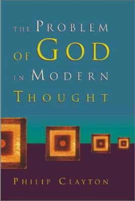 The Problem of God in Modern Thought 9780802838858