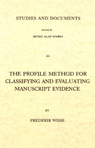Profile Method for Classifying and Evaluating Manuscript Evidence