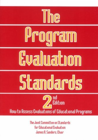 The Program Evaluation Standards: How to Assess Evaluations of Educational Programs 9780803957312