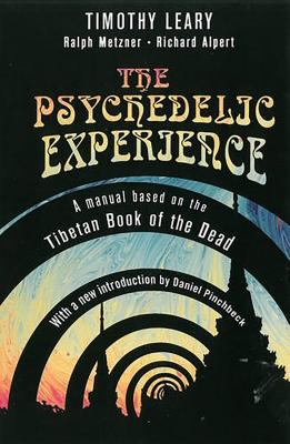 The Psychedelic Experience 9780806516523