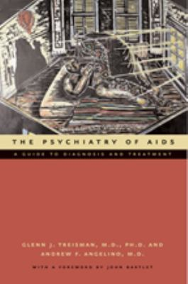 The Psychiatry of AIDS: A Guide to Diagnosis and Treatment 9780801880063