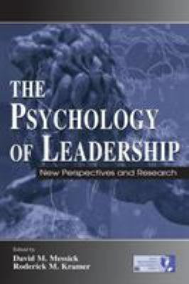 The Psychology of Leadership: New Perspectives and Research 9780805840957