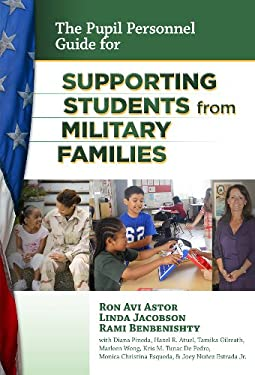 The Pupil Personnel Guide for Supporting Students from Military Families 9780807753712