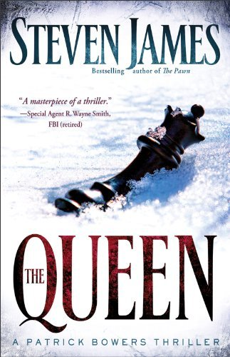 The Queen: A Patrick Bowers Thriller 9780800733032