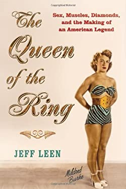 The Queen of the Ring: Sex, Muscles, Diamonds, and the Making of an American Legend 9780802118820